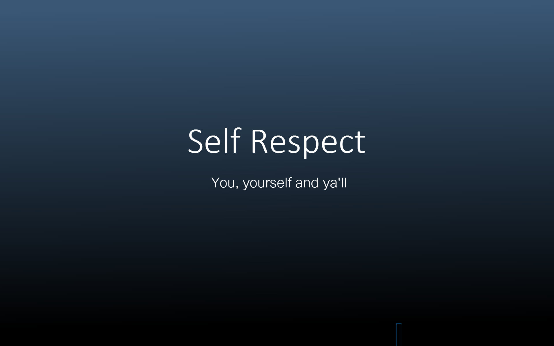 Self Respect is vey important for effective and good parenting